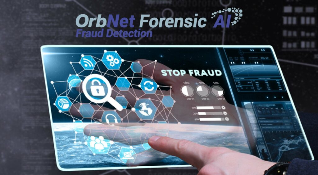 Stop Fraud OrbNet Forensic AI-01